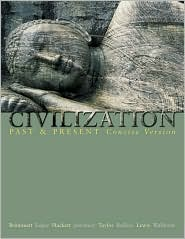 Civilization Past and Present, Single Volume Edition: Concise Version