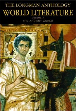 The Longman Anthology of World Literature: The Ancient World