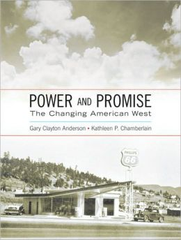 Power and Promise: The Changing American West