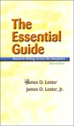 The Essential Guide: Research Writing Across the Disciplines