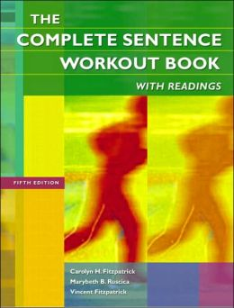 The Complete Sentence Workout Book with Readings