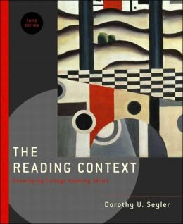 The Reading Context: Developing College Reading Skills