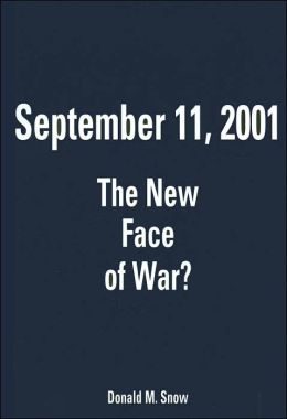 September 11, 2001: The New Face of War?