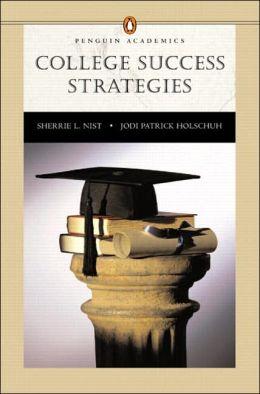 College Success Strategies (Penguin Academic Series)