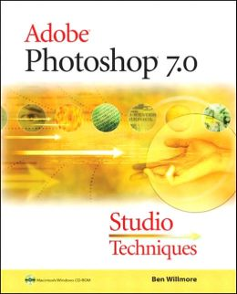 Adobe Photoshop 7.0 Studio Techniques (with CD-ROM)