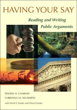 Having Your Say: Reading and Writing Public Arguments