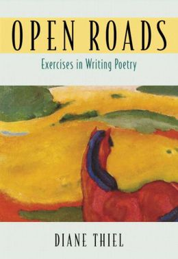 Open Roads: Exercises in Writing Poetry