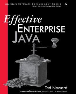 Effective Enterprise Java (Effective Software Development Series)