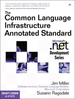 The Common Language Infrastructure Annotated Standard (Microsoft .NET Development Series)