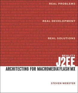 Reality J2EE - Architecting for Flash