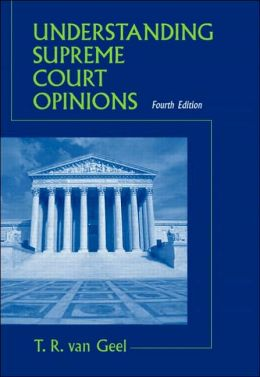 Understanding Supreme Court Opinions