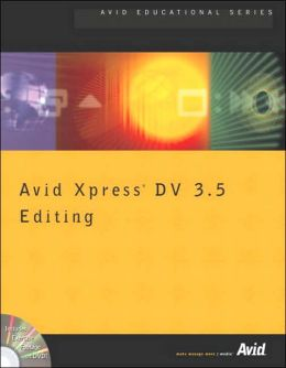 Avid Xpress DV 3.5 Editing