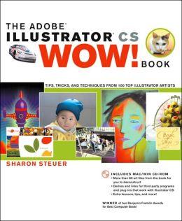 The Adobe Illustrator CS Wow! Book