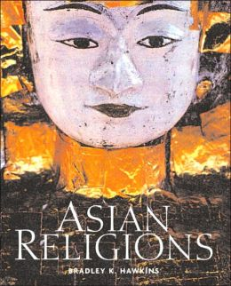 Asian Religions: An Illustrated Introduction