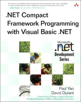 .Net Compact Framework Programming with Visual Basic.NET (Micosoft .NET Development Series)