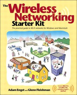 The Wireless Networking Starter Kit