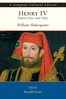 Henry IV, Parts I & II, A Longman Cultural Edition