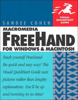Macromedia Freehand MX for Windows & Macintosh (Visual QuickStart Guide Series)