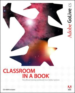 Adobe GoLive CS Classroom in a Book