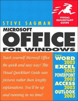 Microsoft Office 2003 for Windows: Visual QuickStart Guide