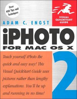 iPhoto 2 for Mac OS X (Visual QuickStart Guide Series)