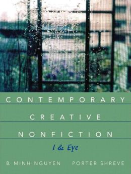Contemporary Creative Nonfiction: I and Eye