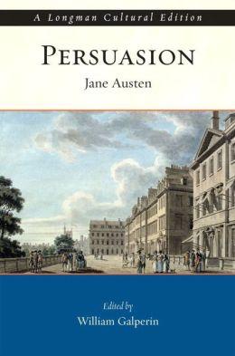 Persuasion, A Longman Cultural Edition