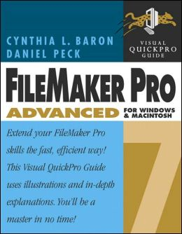 FileMaker Pro 7 Advanced for Windows and Macintosh (Visual QuickPro Guide Series)