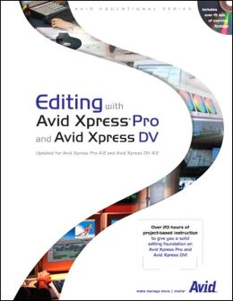 Editing with Avid Xpress Pro