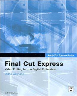 Final Cut Express (Apple Pro Training Series)