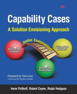 Capability Cases: A Solutions Envisioning Approach