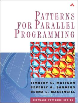 Patterns for Parallel Programming(Software Patterns Series)