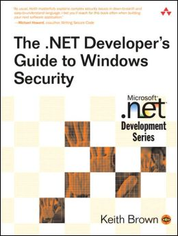 The .NET Developer's Guide to Windows Security(Microsoft .net Development Series)