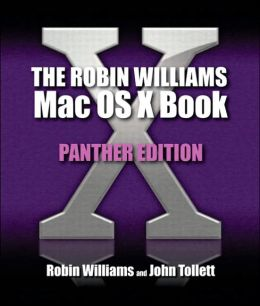 The Robin Williams Mac OS X Book Panther Edition