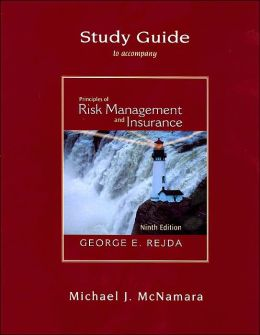 Study Guide to Accompany Principles of Risk Management and Insurance