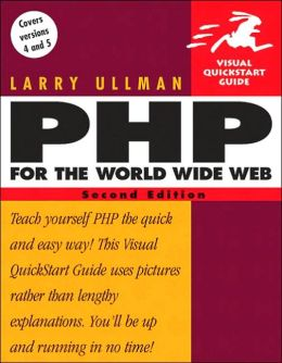 PHP for the World Wide Web (Visual QuickStart Guide Series)