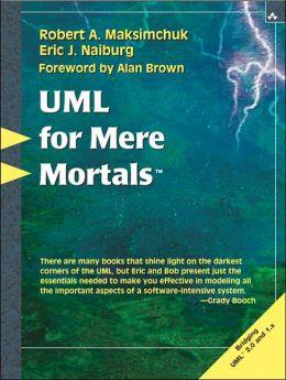 UML for Mere Mortals