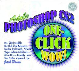 Adobe Photoshop CS2 One-Click Wow!