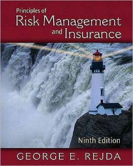 Principles of Risk Management and Insurance(International Edition)