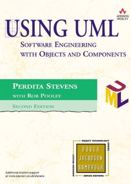 Using UML: Software Engineering with Objects and Components
