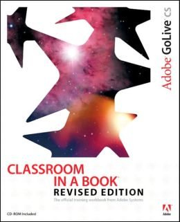Adobe GoLive CS: Classroom in a Book