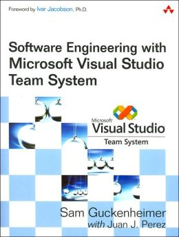 Software Engineering with Microsoft Visual Studio Team System (Microsoft .NET Development Series)