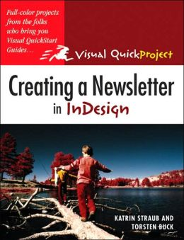 Creating a Newsletter in InDesign (Visual QuickProject)
