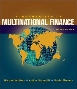 Fundamentals of Multinational Finance (Addison-Wesley Series in Finance)