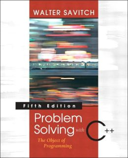 Problem Solving with C++: The Object of Programming, Visual C++ 6. 0 Edition