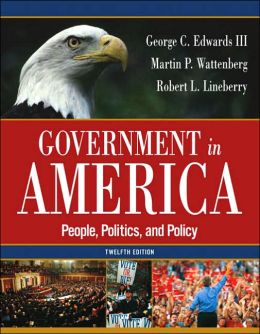 Government in America: People, Politics and Policy