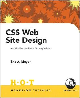 CSS Web Site Design: Includes Exercise Files and Training Videos (Hands-On Training Series)