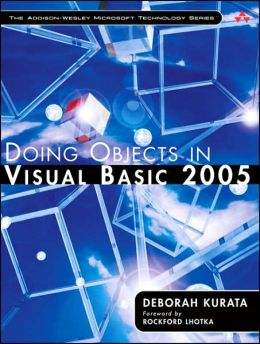 Doing Objects in Visual Basic 2005 (Addison-Wesley Microsoft Technology Series)