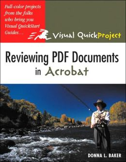 Reviewing PDF Documents in Acrobat: Visual QuickProject Guide