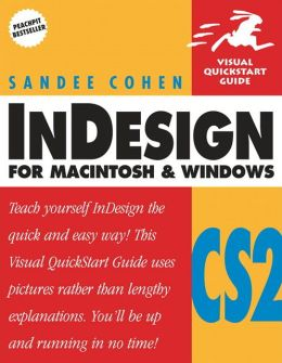 InDesign CS2 for Macintosh & Windows: Visual QuickStart Guide